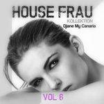 House Frau Kollektion Vol 6
