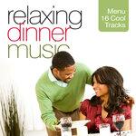 Relaxing Dinner Music (Menu 16 Cool Tracks)