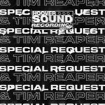 Hooversound Presents: Special Request & Tim Reaper