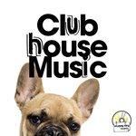 Club House Music