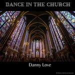 Dance In The Church