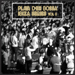 Playa D'en Bossa Ibiza Series Vol 8