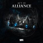 Act III: Alliance