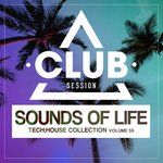Sounds Of Life: Tech House Collection Vol 55