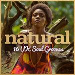 Natural: 16 UK Soul Grooves