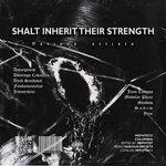 Shalt Inherit Their Strength
