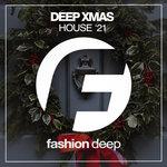 Deep Xmas House '21