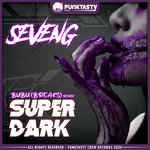 Super Dark (Bubu (BREAKS) Remix)