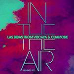 In The Air (Remixes Pt 2) (Explicit)