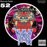 Wachufleiva 52 (Explicit)