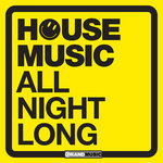 House Music - All Night Long
