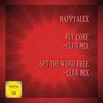 Fly Core/Set The Word Free (Club Mixes)