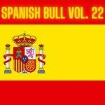 Spanish Bull Vol 22