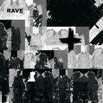 RAVE: Part 2