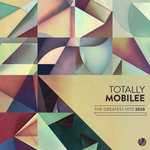 Totally Mobilee: Greatest Hits 2020