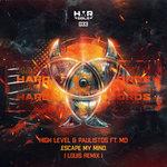 Escape My Mind (Louis Remix)