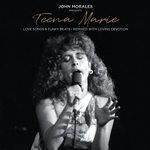 John Morales Presents: Teena Marie (Love Songs & Funky Beats - Remixed With Loving Devotion)