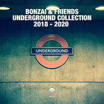 Bonzai & Friends - Underground Collection 2018-2020
