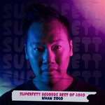 Superfett Records Best Of 2020 Pres. By Nhan Solo