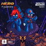 Hero (Infected Mushroom Remix)