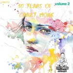 10 Years Of Crazy Monk Vol 2