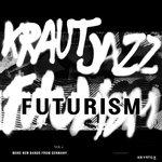Mathias Modica Presents: Kraut Jazz Futurism Vol 2