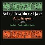 British Traditional Jazz - At A Tangent Vol 10: Rarities & Hidden Gems