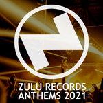 Zulu Records Anthems 2021