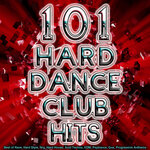 101 Hard Dance Club Hits: Best Of Rave, Hard Style, Nrg, Hard House, Acid Techno, Edm, Psytrance, Goa, Progressive Anthems