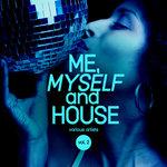 Me, Myself & House Vol 2