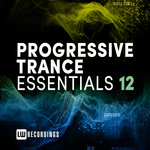 Progressive Trance Essentials Vol 12