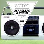 Best Of Acapellas & Tools Vol 7