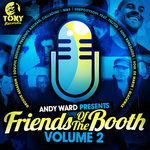 The Friends Of The Booth EP Vol 2 (Andy Ward Presents)
