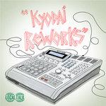 Kyodai Reworks