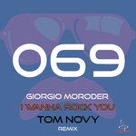 I Wanna Rock You (Tom Novy Remix)