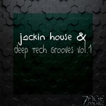 Jackin House & Deep Tech Grooves Vol 1