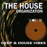 The House Organization Vol 8