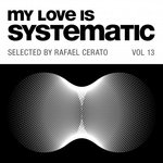 My Love Is Systematic Vol 13
