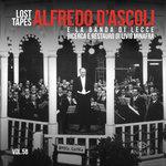 Lost Tapes Vol 5B - Alfredo D'Ascoli E La Banda Di Lecce