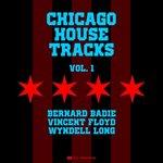 Chicago House Tracks Vol 1