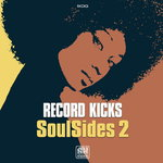 Record Kicks Soul Sides Vol 2