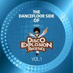 The Dancefloor Side Of Disco Explosion Records Vol 1 (unmixed tracks)