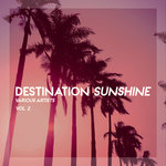 Destination Sunshine Vol 2