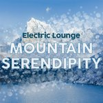Electric Lounge Mountain Serendipity