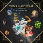 Tribu Ancestral (Compiled By David Madrid)