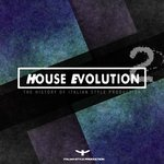 House Evolution 2 (The History Of Italian Style Production)