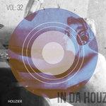 In Da Houz Vol 32
