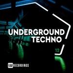 Underground Techno Vol 12