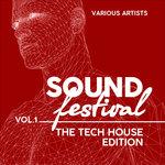 Sound Festival (The Tech House Edition) Vol 1
