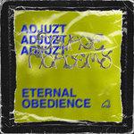 Eternal Obedience